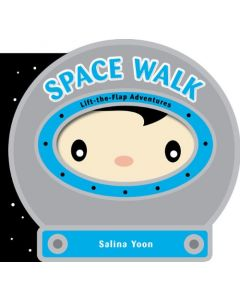 Space Walk: Lift-the-Flap Adventures